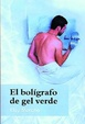 Cover of El bolígrafo de gel verde