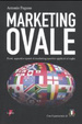 Cover of Marketing ovale. Punti, appunti e spunti di marketing sportivo applicato al rugby