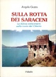 Cover of Sulla rotta dei Saraceni