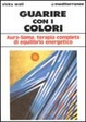 Cover of Guarire con i colori