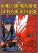 Cover of Adieu Brindavoine, suivi de La fleur au fusil