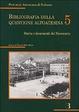 Cover of Bibliografia della questione altoatesina