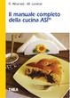 Cover of Il manuale completo della cucina ASI