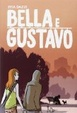 Cover of Bella e Gustavo