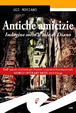 Cover of Antiche amicizie