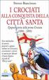 Cover of I crociati alla conquista della città santa