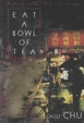 Cover of Eat A Bowl Of Tea