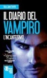 Cover of L'incantesimo.Il diario del vampiro