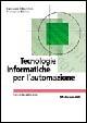 Cover of Tecnologie informatiche per l'automazione