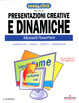 Cover of Presentazioni creative e dinamiche