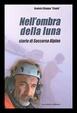 Cover of Nell'ombra della luna. Storie di soccorso alpino