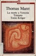 Cover of La morte a Venezia, ­Tristano, ­Tonio Kröger