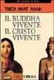 Cover of Il Budda vivente, il Cristo vivente
