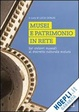 Cover of Musei e patrimonio in rete