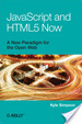 Cover of JavaScript and Html5 Now