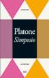 Cover of Simposio - Apologia di Socrate - Critone - Fedone