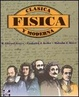 Cover of Física clásica y moderna
