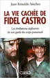 Cover of La vie cachée de Fidel Castro