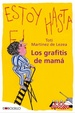 Cover of Los grafitis de mamá