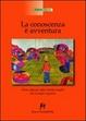 Cover of La conoscenza è un'avventura