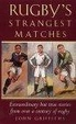 Cover of Rugby's Strangest Matches