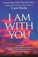 Cover of I Am With You