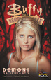 Cover of Buffy the Vampire Slayer - Demoni da schianto