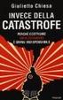 Cover of Invece della catastrofe