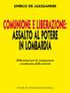 Cover of Comunione e liberazione: assalto al potere in Lombardia