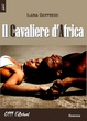 Cover of Il cavaliere d'Africa