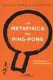 Cover of La metafisica del ping-pong