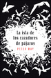 Cover of La isla de los cazadores de pájaros
