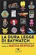 Cover of La dura legge di Baywatch