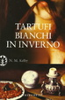 Cover of Tartufi bianchi in inverno