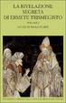 Cover of La rivelazione segreta di Ermete Trismegisto - Volume I