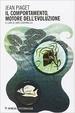 Cover of Il comportamento, motore dell'evoluzione