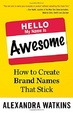 Cover of Hello, My Name Is Awesome