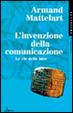 Cover of L' invenzione della comunicazione