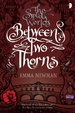 Cover of Between Two Thorns