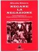 Cover of Negare la negazione. Introduzione al separatismo rivoluzionario