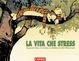 Cover of La vita che stress