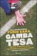 Cover of Gamba tesa. Brut(t)i, sporchi e cattivi: 100 figurine da salvare in corner