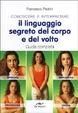 Cover of Conoscere e interpretare il linguaggio segreto del corpo e del volto