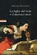 Cover of La figlia del boia e il monaco nero