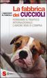 Cover of La fabbrica dei cuccioli