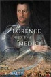 Cover of Florence and the Medici