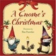 Cover of A Gnome's Christmas