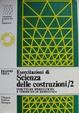 Cover of Esercitazioni di scienza delle costruzioni/2
