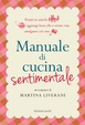 Cover of Manuale di cucina sentimentale