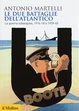 Cover of Le due Battaglie dell'Atlantico